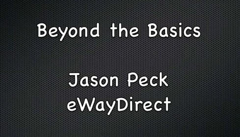 Beyond the Basics with Jason Peck